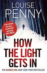 How The Light Gets In af Louise Penny