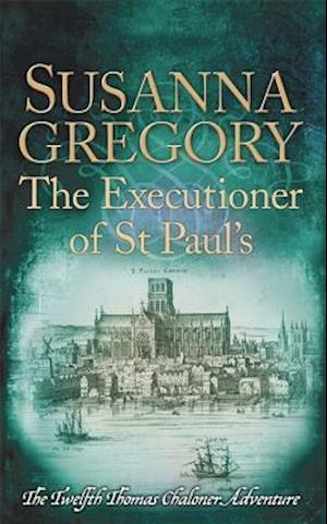 Bog, hardback The Executioner of St Paul's af Susanna Gregory
