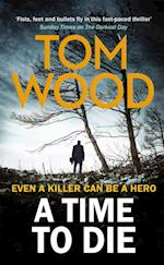 Time to Die af Tom Wood
