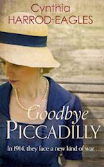 Goodbye Piccadilly (War at Home, nr. 1)