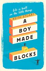 Boy Made of Blocks af Keith Stuart