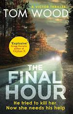 Final Hour (Victor)