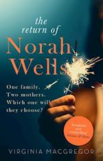 Astonishing Return of Norah Wells