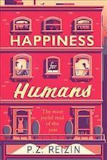 Happiness for Humans af P. Z. Reizin