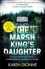The Marsh King's Daughter af Karen Dionne