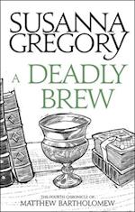 A Deadly Brew af Susanna Gregory