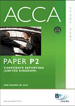 ACCA Paper P2 - Corporate Reporting (GBR) Study Text