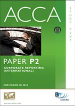 ACCA Paper P2 - Corporate Reporting (INT) Study Text