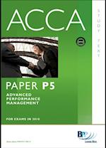 ACCA Paper P5 - Advanced Performance Management Study Text