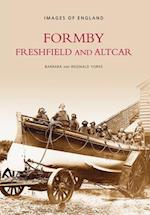 Formby, Freshfield and Altcar (Images of England)