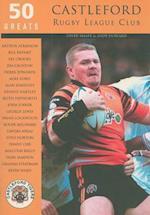 Castleford Rugby League Club (50 Greats Tempus)