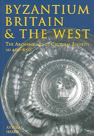 Byzantium, Britain and the West