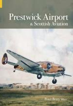 Prestwick Airport and Scottish Aviation