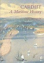 Cardiff: A Maritime History af John F. Richards
