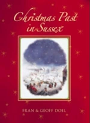 Christmas Past in Sussex