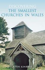 Discovering the Smallest Churches in Wales af John Kinross