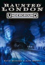 Haunted London Underground af Alan Brooke, David Brandon