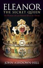 Eleanor the Secret Queen af John Ashdown-Hill
