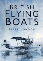 British Flying Boats af Peter London