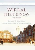 Wirral Then & Now af Daniel K. Longman
