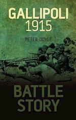 Battle Story: Gallipoli 1915 af Peter Doyle