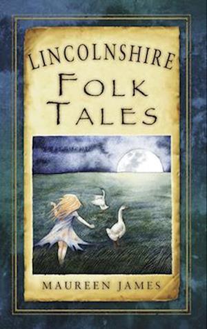 Lincolnshire Folk Tales