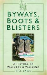Byways, Boots and Blisters