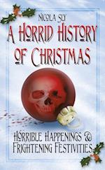 Horrid History of Christmas