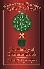 Why was the Partridge in the Pear Tree?