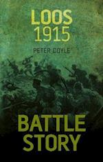 Battle Story: Loos 1915 af Peter Doyle