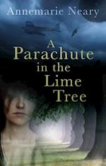 Parachute in the Lime Tree af Annemarie Neary