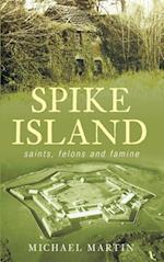 Spike Island af Michael Martin