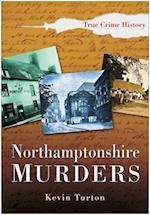 Northamptonshire Murders af Kevin Turton