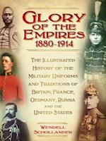 Glory of the Empires, 1880-1914