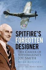 Spitfire's Forgotten Designer af Mike Roussel
