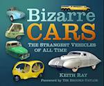 Bizarre Cars af Keith Ray