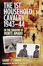 The First Household Cavalry Regiment 1943-44