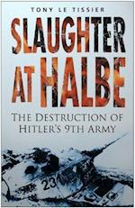 Slaughter at Halbe af Tony Le Tissier