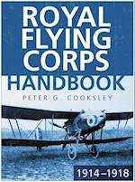 Royal Flying Corps Handbook 1914-18