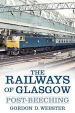 The Railways of Glasgow af Gordon D. Webster