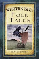 Western Isles Folk Tales af Ian Stephen