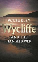 Wycliffe and the Tangled Web af W. J. Burley