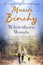 Whitethorn Woods af Maeve Binchy