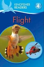 Kingfisher Readers: Flight (Level 4: Reading Alone) (Kingfisher Readers)