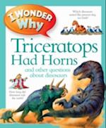 I Wonder Why Triceratops Had Horns af Kingfisher