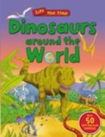 Dinosaurs Around the World (Lift the Flap) (Lift-The-Flap)