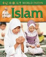 World Faiths: Islam (World faiths)