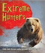 Fast Facts! Extreme Hunters (Fast Facts)