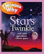 I Wonder Why Stars Twinkle (I Wonder Why)