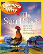 I Wonder Why the Sun Rises (I Wonder Why)